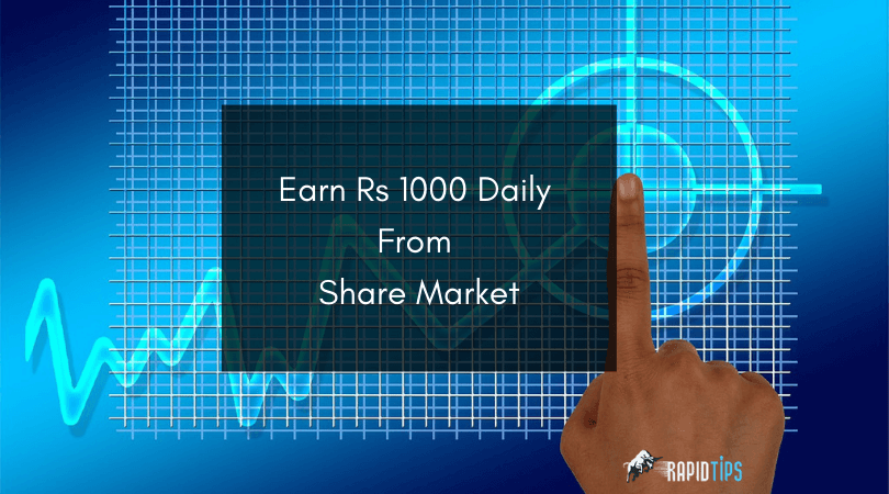 How-To-Earn-Rs-1000-Per-Day-From-Share-Market